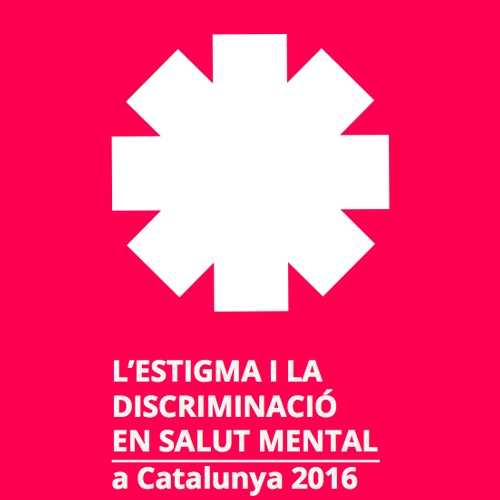 'L'estigma i la discriminació en Salut Mental'